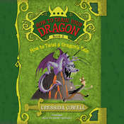 How to Twist a Dragon's Tale, by Cressida Cowell
