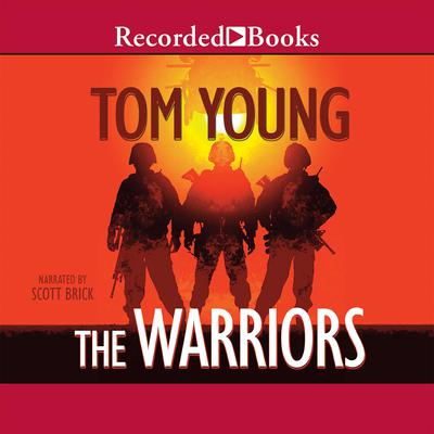 The Warriors Audiobook, by Tom Young