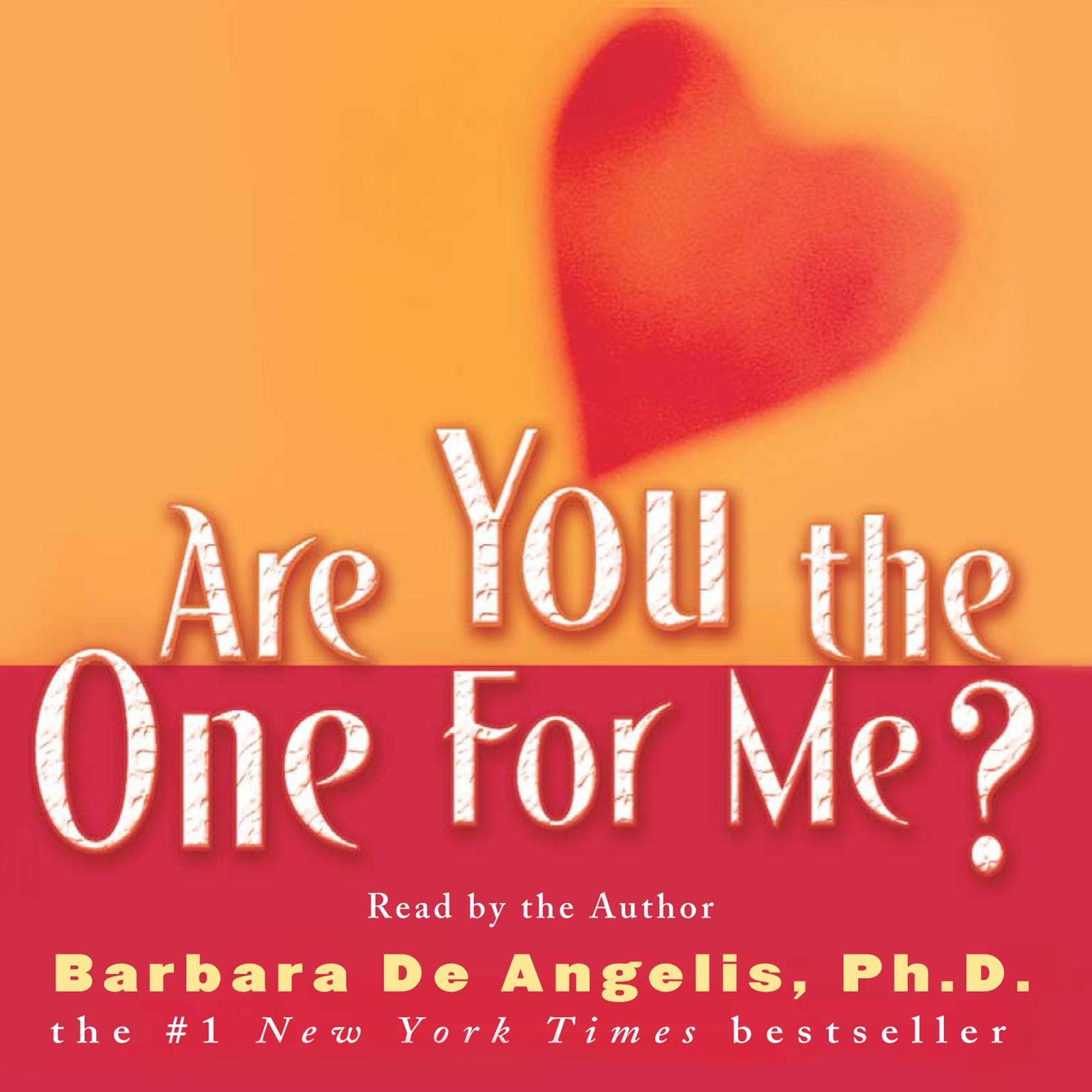 Printable Are You the One for Me?: Knowing Who's Right and Avoiding Who's Wrong Audiobook Cover Art