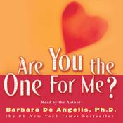 Are You the One for Me?: Knowing Who's Right and Avoiding Who's Wrong Audiobook, by De Angelis Barbara