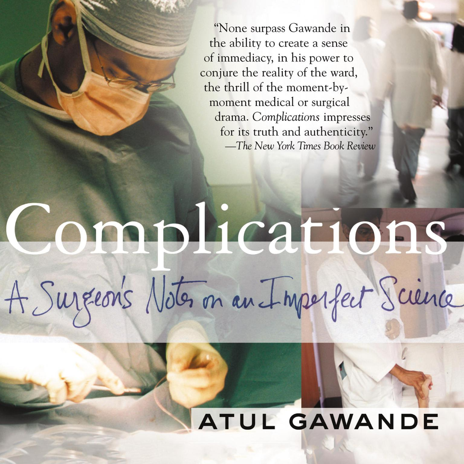 Printable Complications: A Surgeon's Notes on an Imperfect Science Audiobook Cover Art