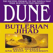 Dune: The Butlerian Jihad Audiobook, by Brian Herbert