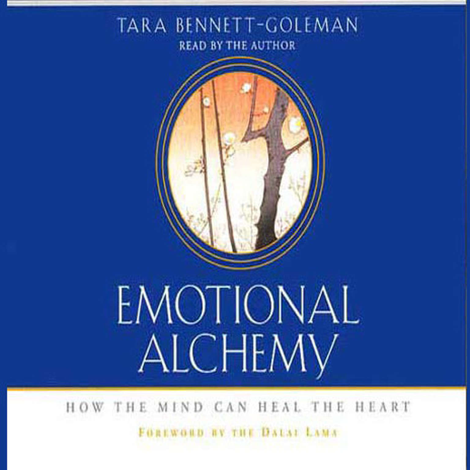 Printable Emotional Alchemy: How the Mind Can Heal the Heart Audiobook Cover Art