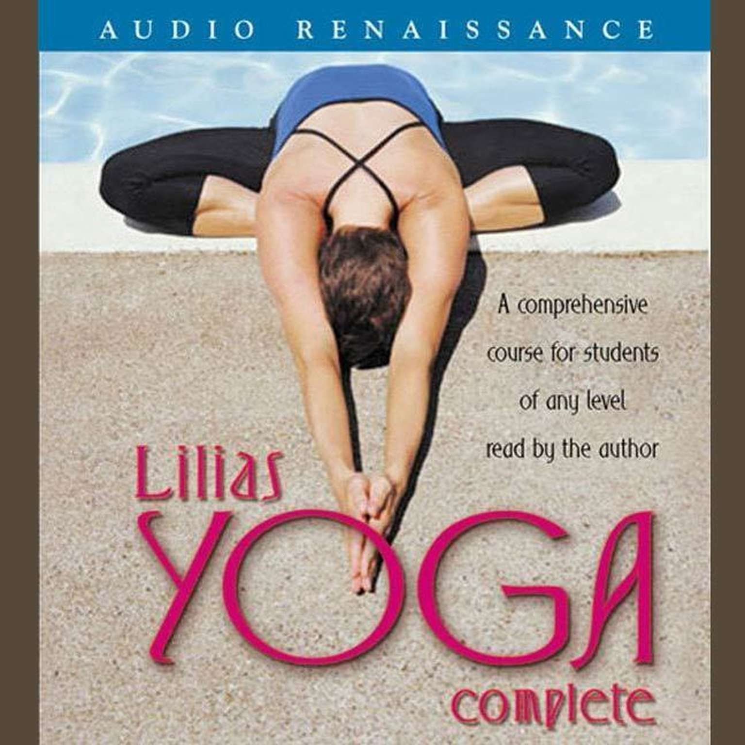 Printable Lilias Yoga Complete: A Full Course for Beginning and Advanced Students Audiobook Cover Art