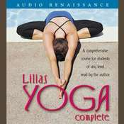 Lilias Yoga Complete: A Full Course for Beginning and Advanced Students, by Lilias Folan