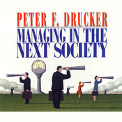 Managing in the Next Society Audiobook, by Peter F. Drucker