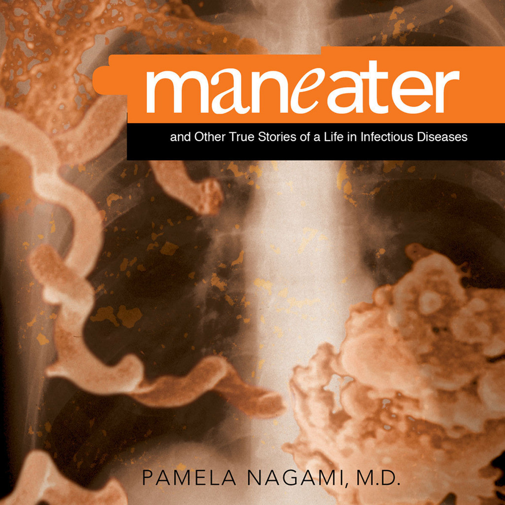 Printable Maneater: And Other True Stories of a Life in Infectious Diseases Audiobook Cover Art