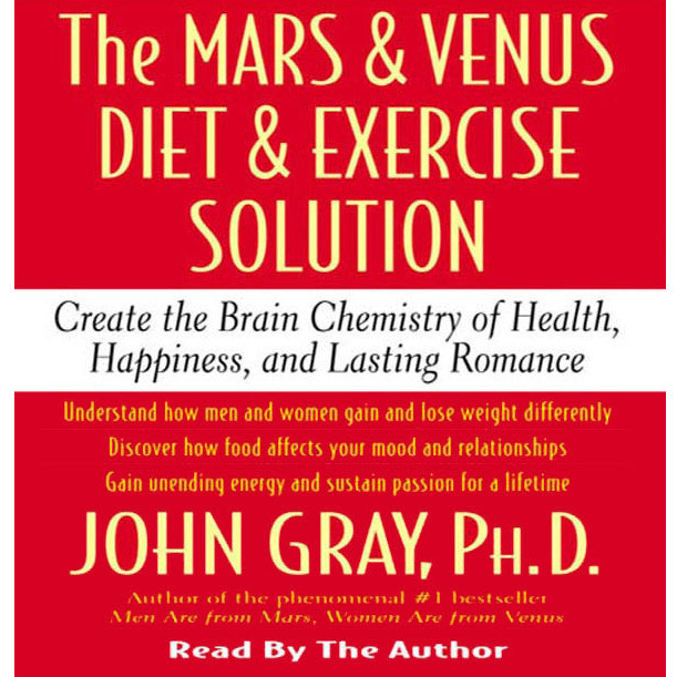 Printable The Mars and Venus Diet and Exercise Solution: Create the Brain Chemistry of Health, Happiness, and Lasting Romance Audiobook Cover Art