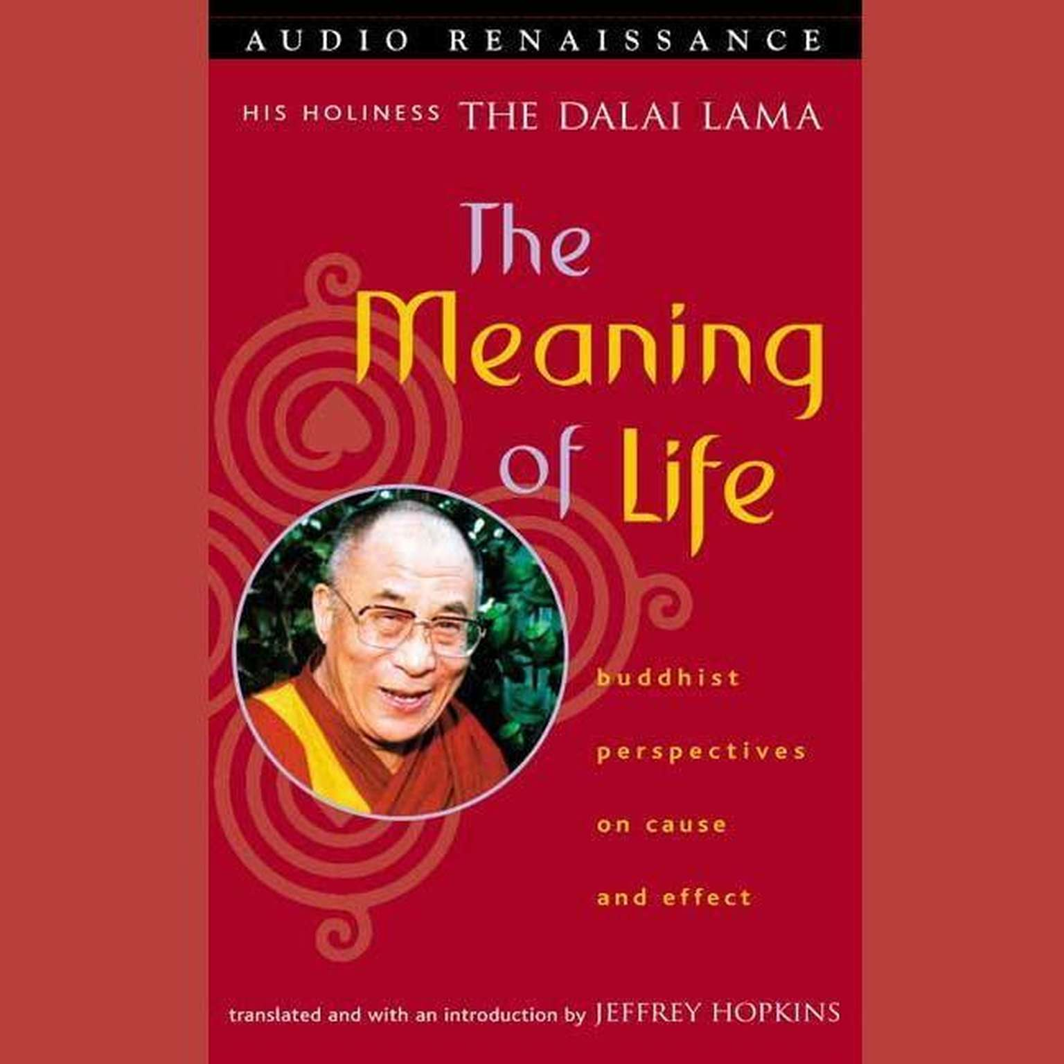 Printable The Meaning of Life: Buddhist Perspectives on Cause and Effect Audiobook Cover Art