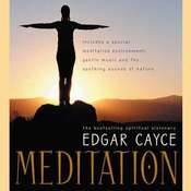 Meditation Audiobook, by Edgar Cayce, Mark Thurston