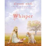 Whisper: A Riley Bloom Book, by Alyson Noël, Alyson NoÃ«l