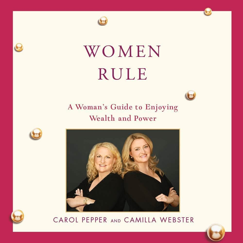 Printable The Women Rule: A Woman's Guide to Enjoying Wealth and Power Audiobook Cover Art