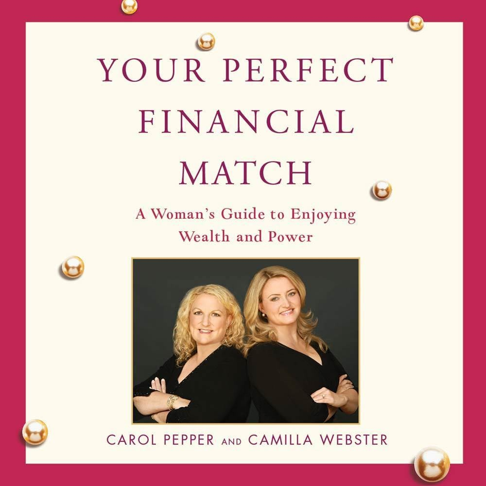 Printable Your Perfect Financial Match: A Woman's Guide to Enjoying Wealth and Power Audiobook Cover Art