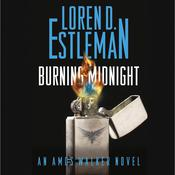 Burning Midnight: An Amos Walker Novel Audiobook, by Loren D. Estleman