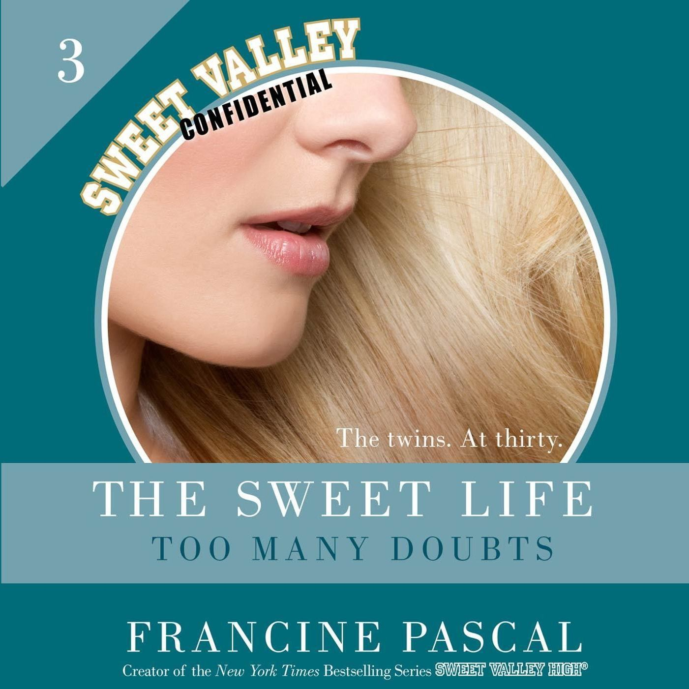 Printable The Sweet Life #3: An E-Serial: Too Many Doubts Audiobook Cover Art