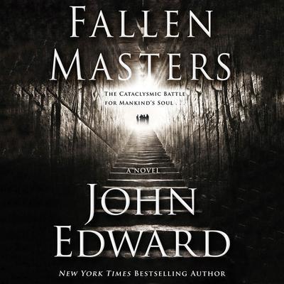 Fallen Masters Audiobook, by John Edward