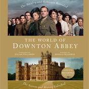 The World of Downton Abbey Audiobook, by Jessica Fellowes