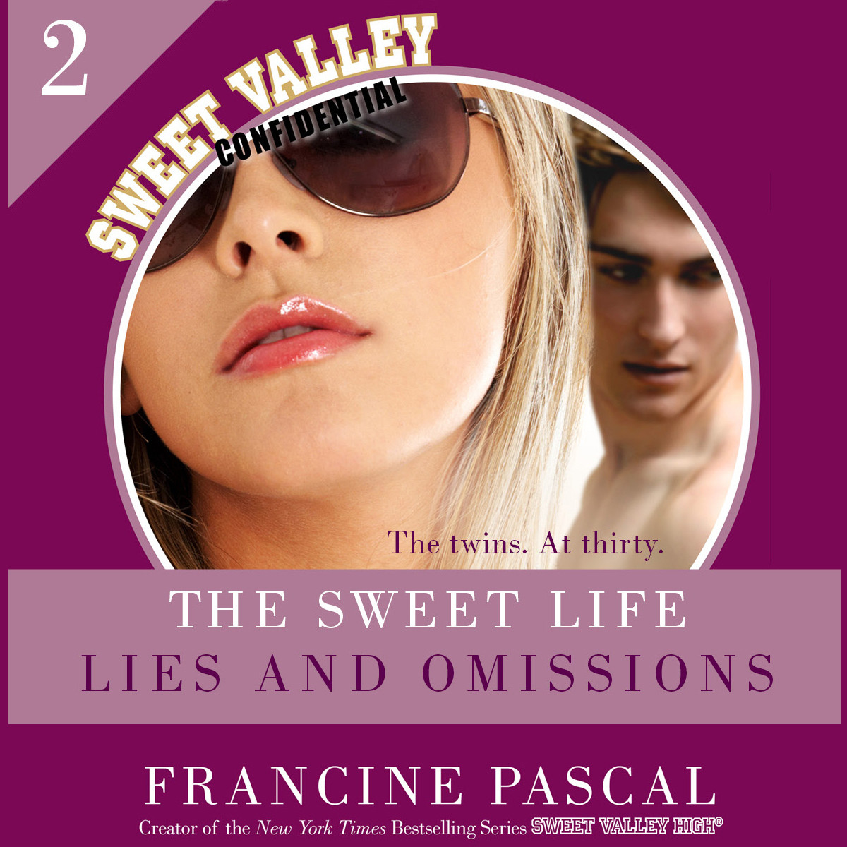 Printable The Sweet Life #2: An E-Serial: Lies and Omissions Audiobook Cover Art