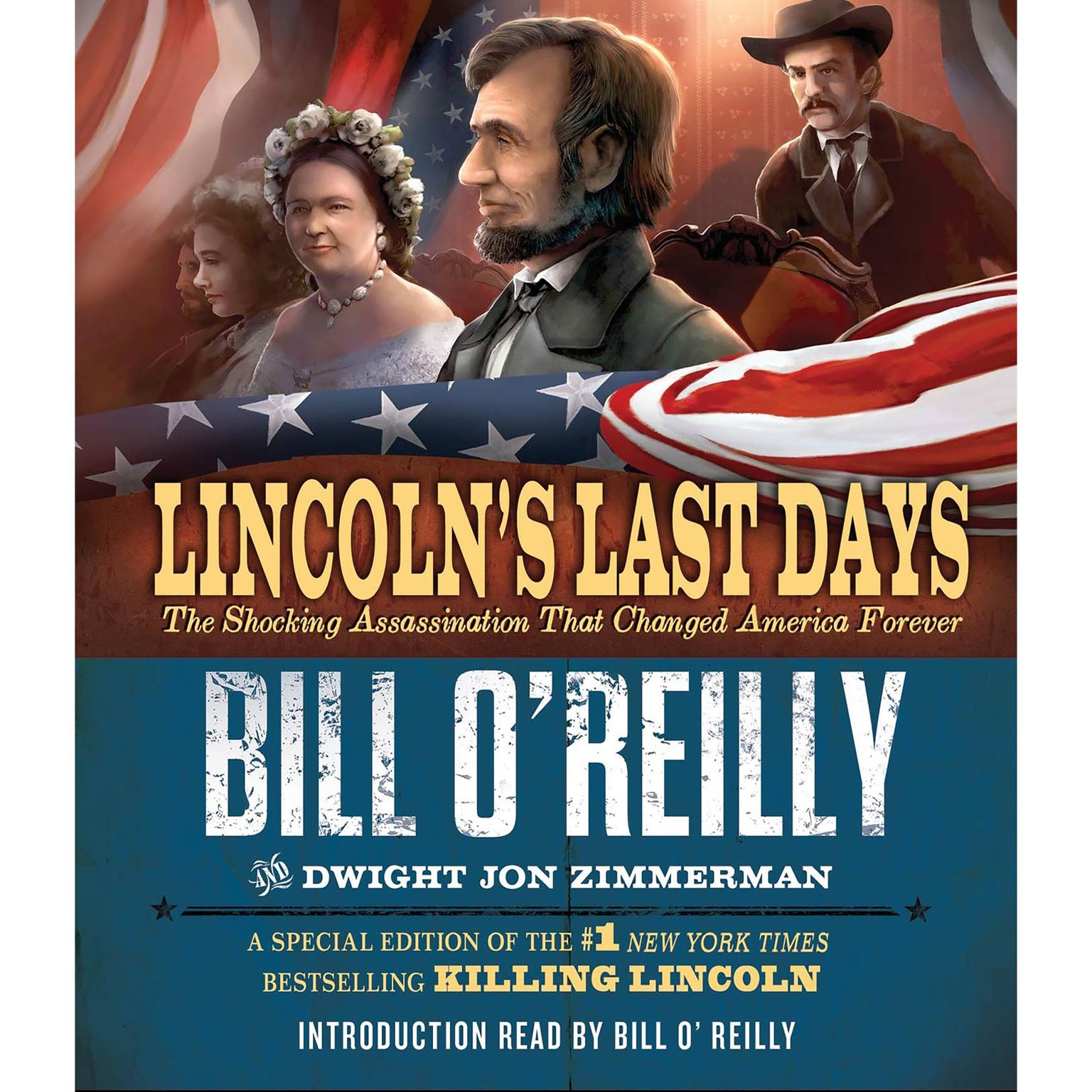 Printable Lincoln's Last Days: The Shocking Assassination that Changed America Forever Audiobook Cover Art