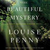 The Beautiful Mystery Audiobook, by Louise Penny