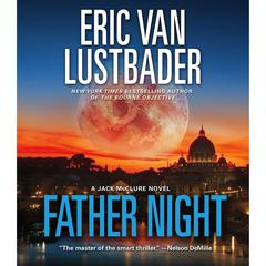 Father Night: A Jack McClure Novel Audiobook, by Eric Van Lustbader