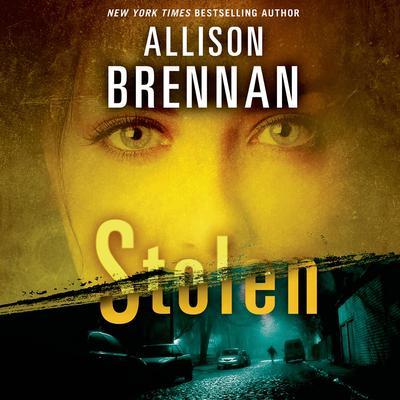 Stolen Audiobook, by Allison Brennan