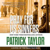 Pray for Us Sinners Audiobook, by Patrick Taylor
