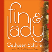 Fin & Lady: A Novel, by Cathleen Schine