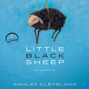 Little Black Sheep: A Memoir Audiobook, by Ashley Cleveland