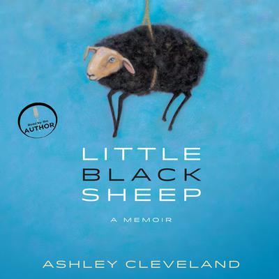 Little Black Sheep: A Memoir Audiobook, by Ashley Cleveland
