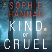 Kind of Cruel Audiobook, by Sophie Hannah