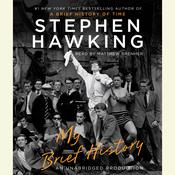 My Brief History, by Stephen Hawking