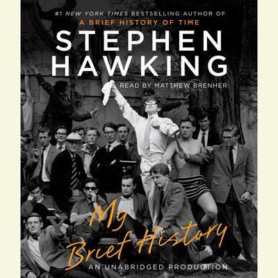 My Brief History Audiobook, by Stephen Hawking
