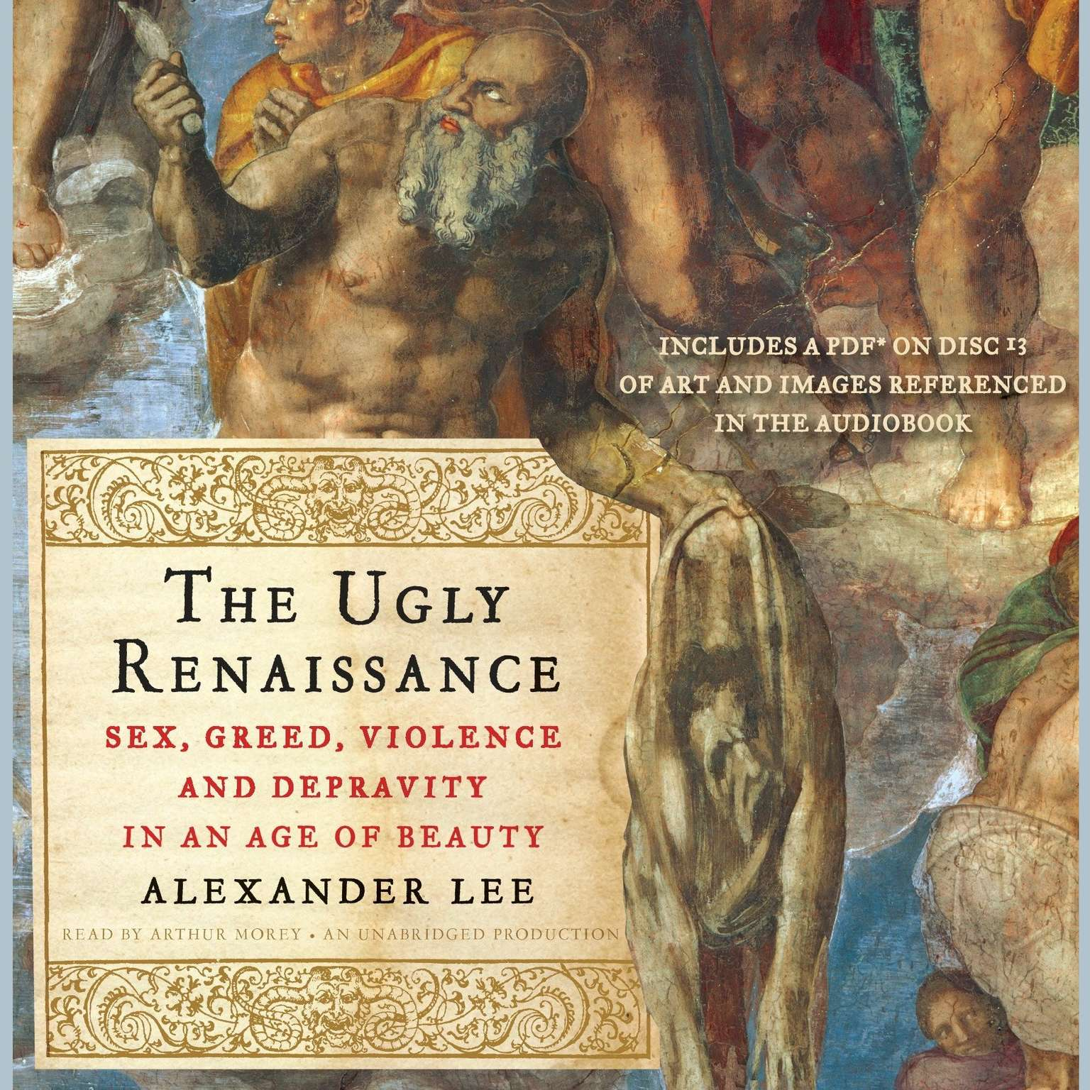Printable The Ugly Renaissance: Sex, Greed, Violence and Depravity in an Age of Beauty Audiobook Cover Art