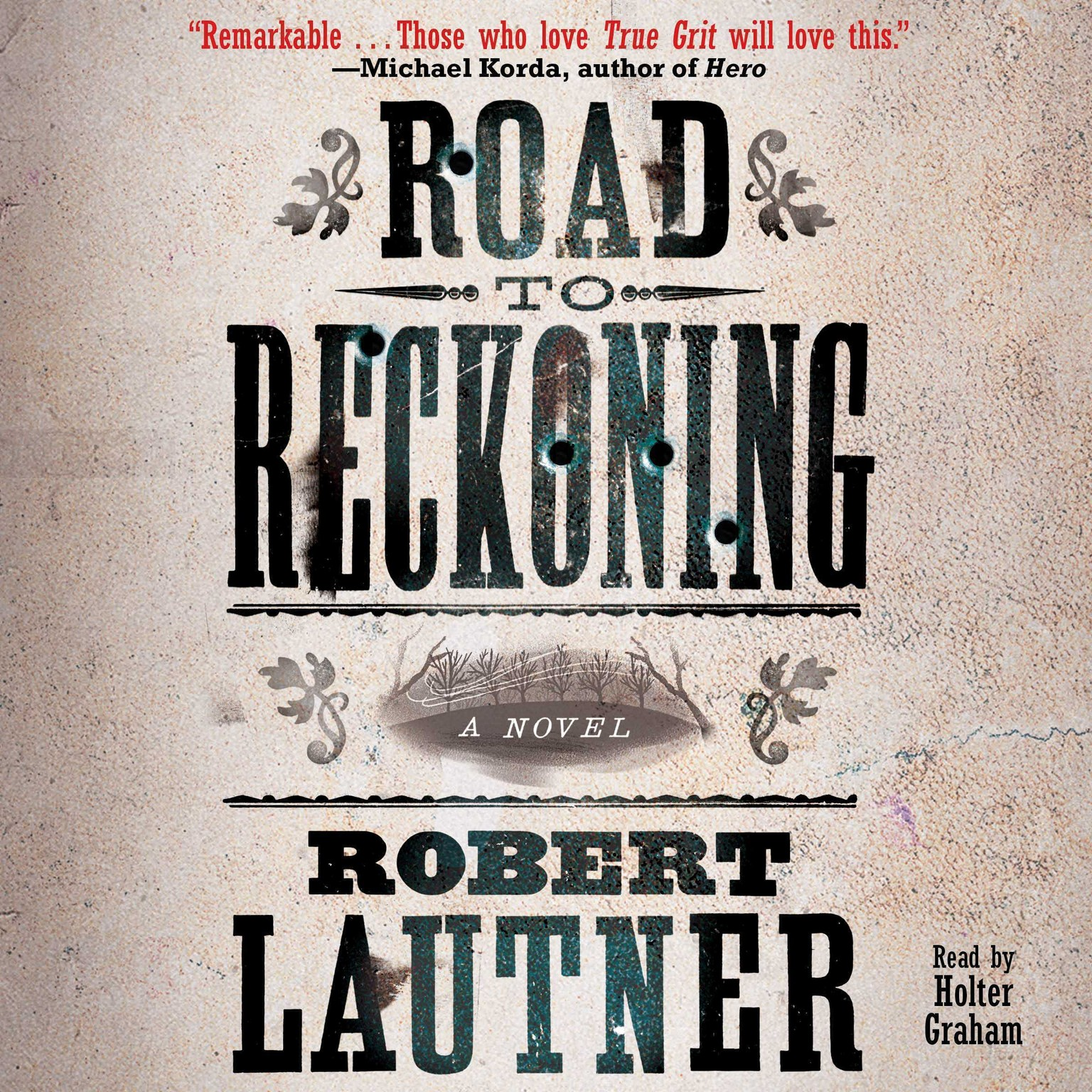 Printable Road to Reckoning: A Novel Audiobook Cover Art