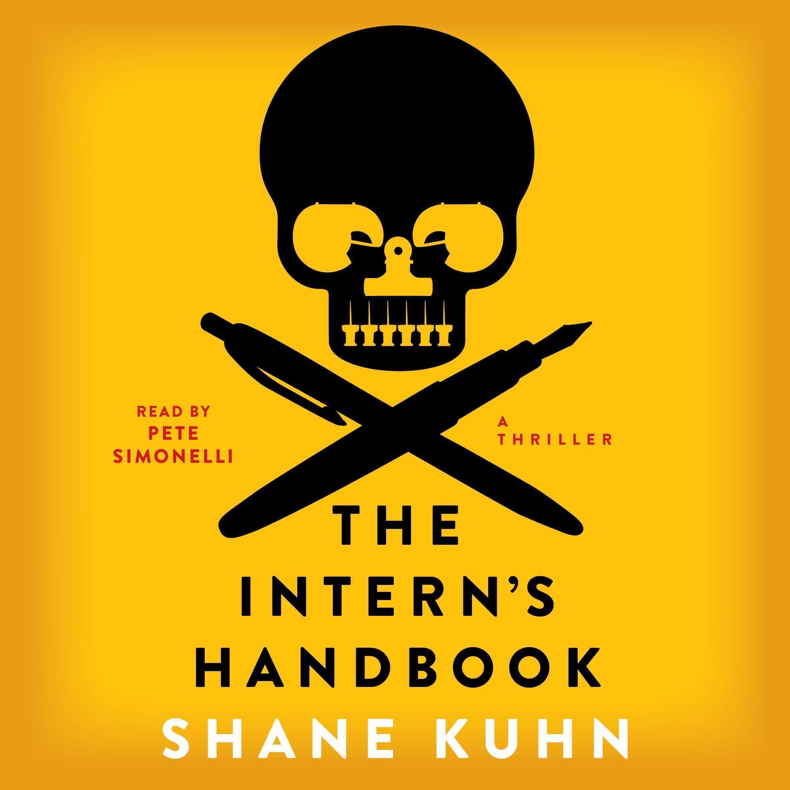 Printable The Intern's Handbook: A Thriller Audiobook Cover Art