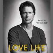 Love Life, by Rob Lowe