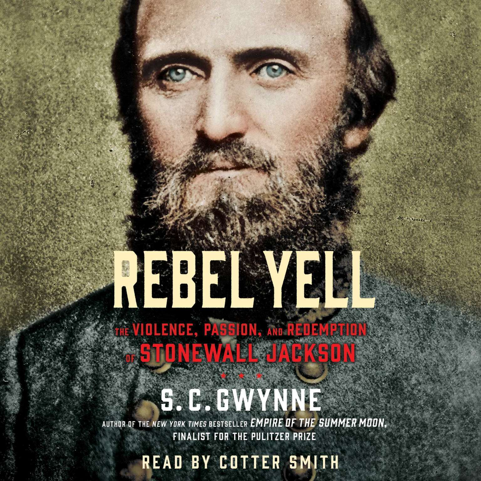 Printable Rebel Yell: The Violence, Passion and Redemption of Stonewall Jackson Audiobook Cover Art