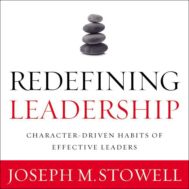 Printable Redefining Leadership: Character-Driven Habits of Effective Leaders Audiobook Cover Art