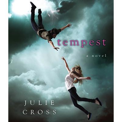 Tempest: A Novel Audiobook, by Julie Cross