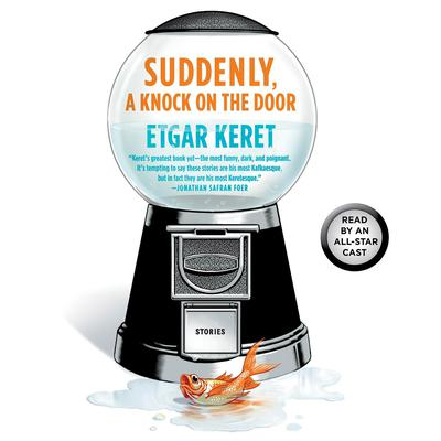 Suddenly, a Knock on the Door: Stories Audiobook, by Kendare Blake