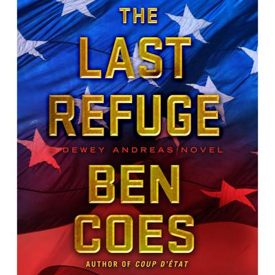 The Last Refuge: A Dewey Andreas Novel Audiobook, by