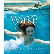 Wake Audiobook, by Amanda Hocking