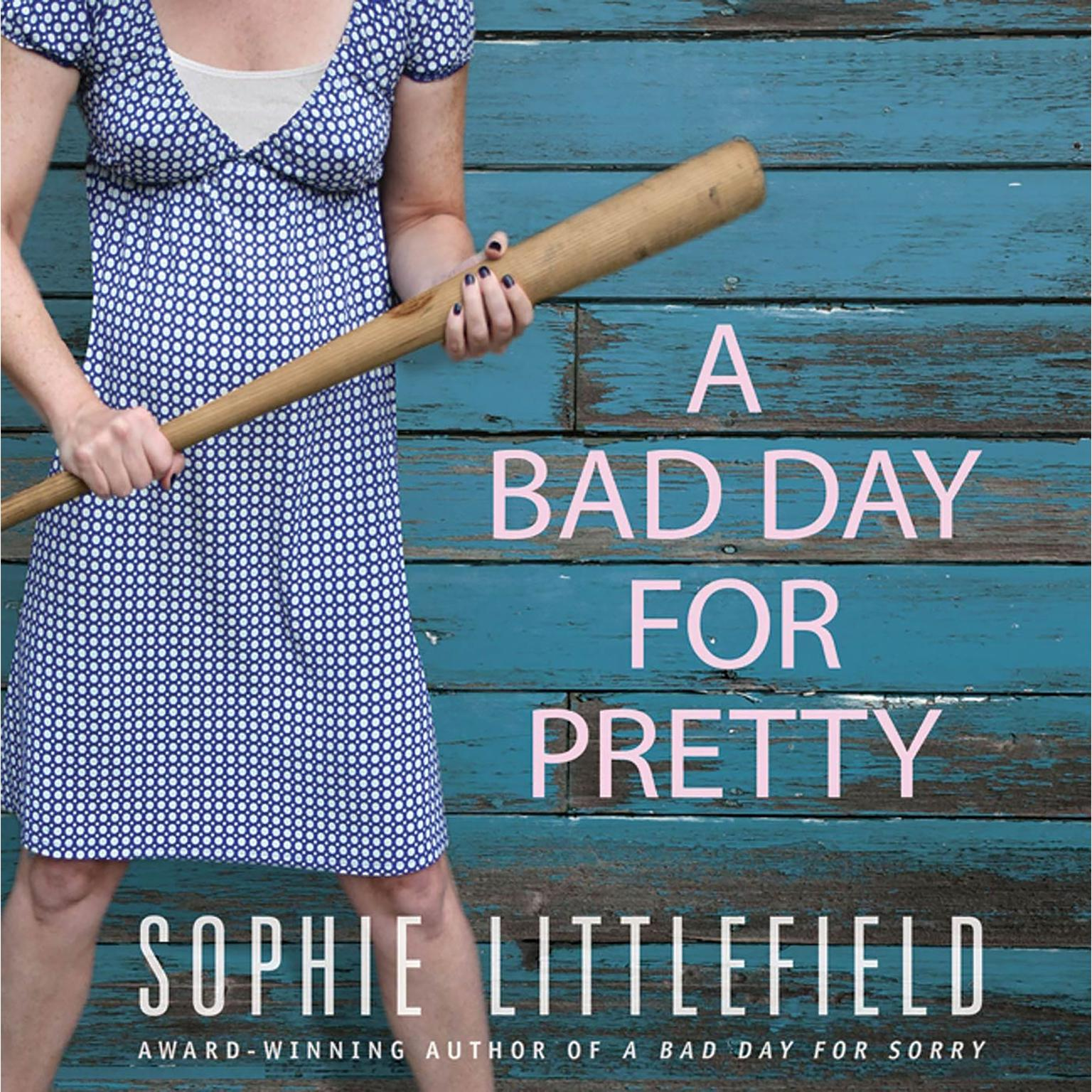 Printable A Bad Day for Pretty: A Crime Novel Audiobook Cover Art