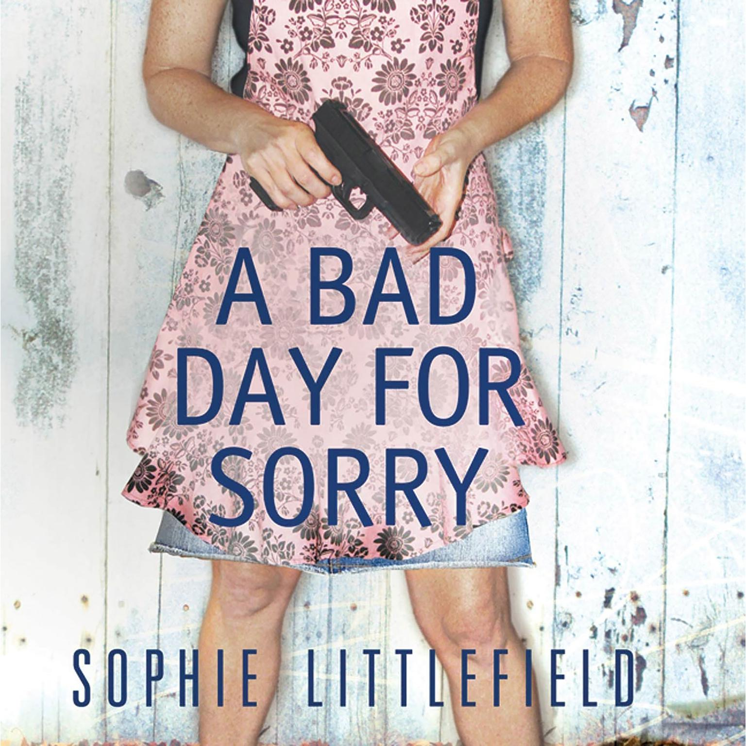 Printable A Bad Day for Sorry: A Crime Novel Audiobook Cover Art