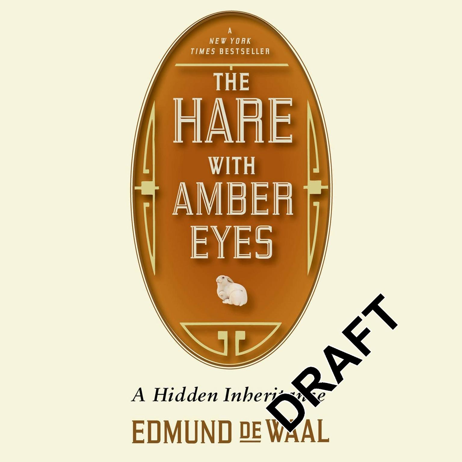 Printable The Hare with Amber Eyes: A Family's Century of Art and Loss Audiobook Cover Art