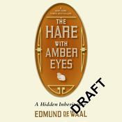 The Hare with Amber Eyes, by Edmund de Waal
