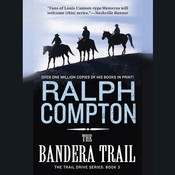 The Bandera Trail: The Trail Drive, Book 4 Audiobook, by Ralph Compton