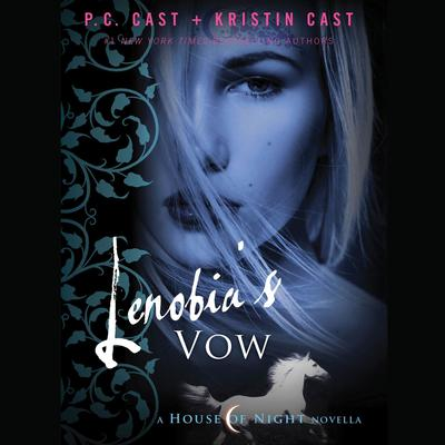 Lenobias Vow: A House of Night Novella Audiobook, by P. C. Cast