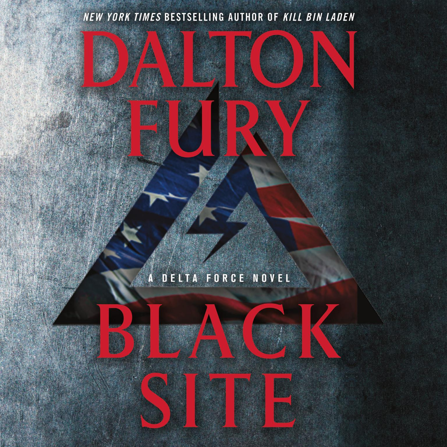 Printable Black Site: A Delta Force Novel Audiobook Cover Art